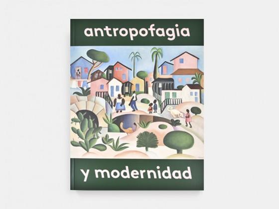 Antropofagia y Modernidad