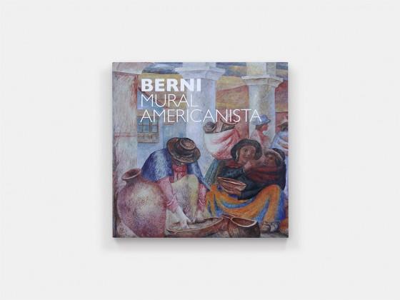 Antonio Berni. Mural americanista