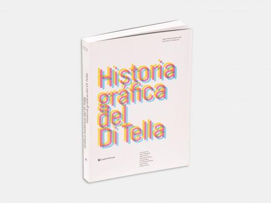Libro Historia gráfica del Di Tella en Tienda Malba