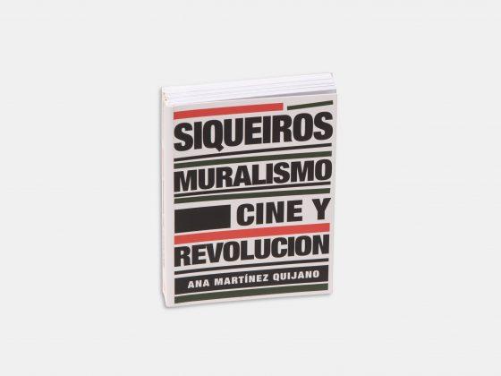Libro Siqueiros: Muralismo, cine y revolución en Tienda Malba